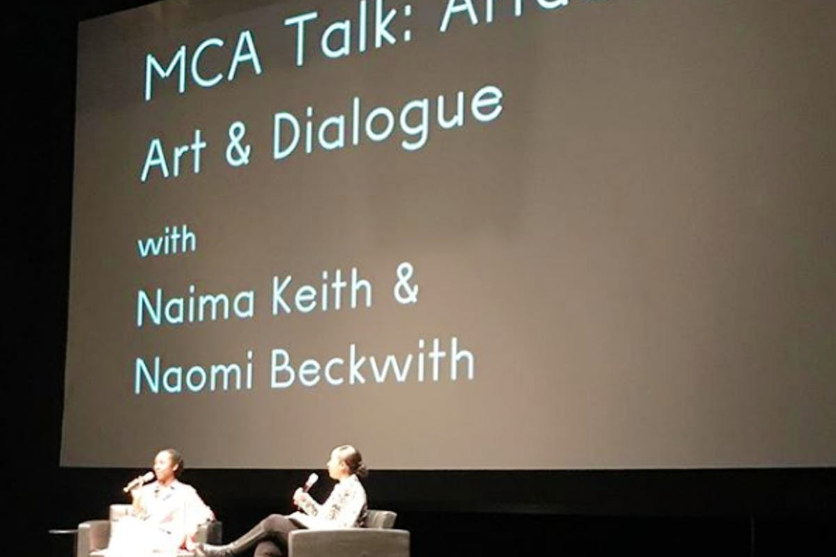 Art & Dialogue: Chicago, held at partner Museum of Contemporary Art. Featuring curators Naima Keith, Deputy Director, Exhibitions and Programs at the California African American Museum and Naomi Beckwith, MCA Curator.